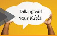 CORONAVIRUS – Healthy Habits  & Talking With Kids